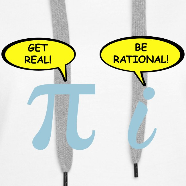 Get real Be rational