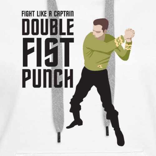 Captain Kirk Double Fist Punch - Women's Premium Hoodie