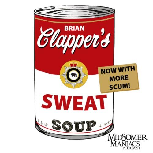 Midsomer Maniacs Podcast - Clapper's Scum Soup2 - Women's Premium Hoodie