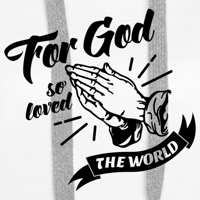 For God So Loved The World… - Alt. Design (Black)