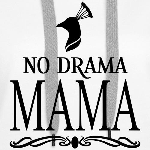 nodramamama - Women's Premium Hoodie