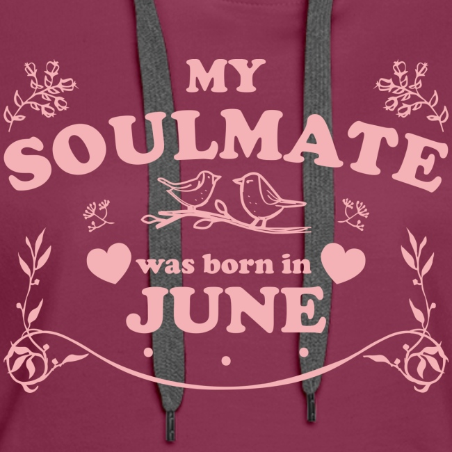 My Soulmate was born in June