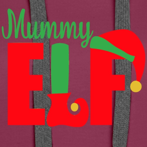Mummy Elf Design for Xmas Holiday for Mothers - Women's Premium Hoodie