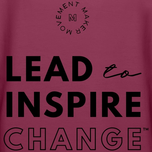Lead. Inspire. Change.