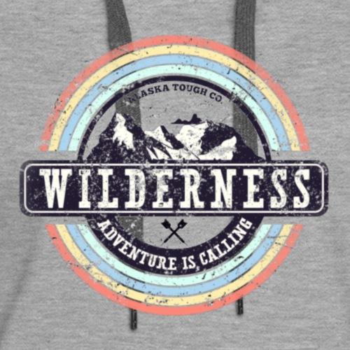 Wilderness Adventure is Calling - Women's Premium Hoodie