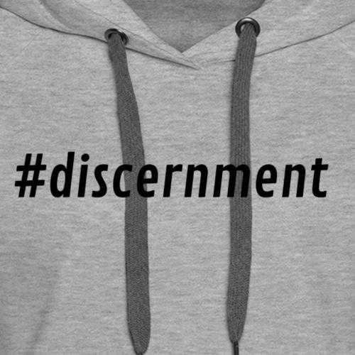 Hashtag Discernment - Women's Premium Hoodie