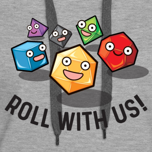 roll with us fantasy dice gamer gift - Women's Premium Hoodie