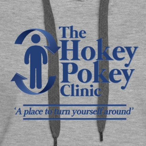 The Hokey Pokey Clinic - Women's Premium Hoodie