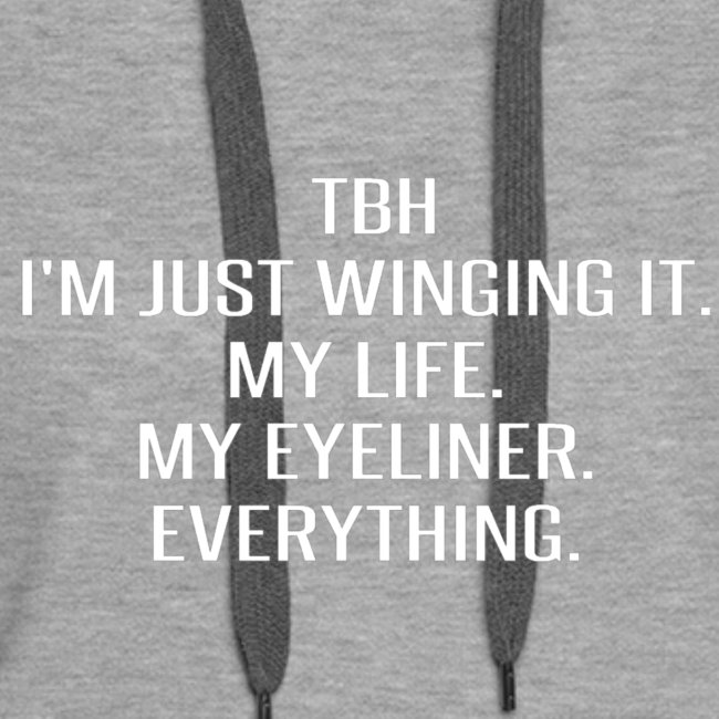 """""""Just wing it"""""""