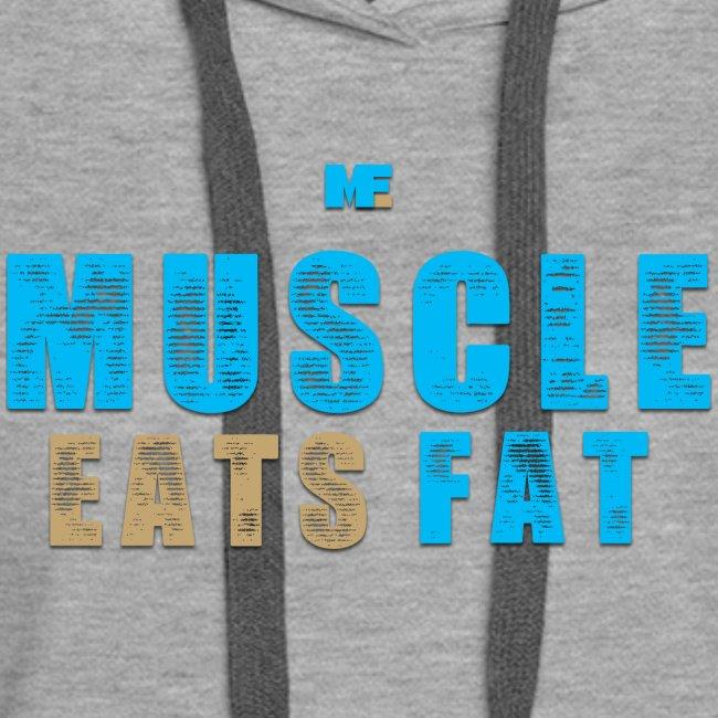 Muscle Eats Fat