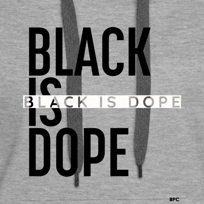 Black Is Dope