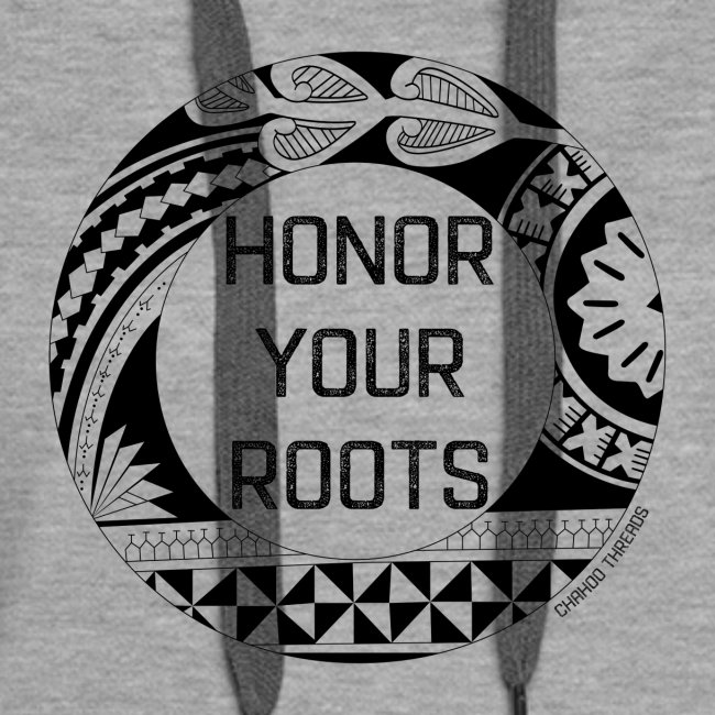 Honor Your Roots (Black)