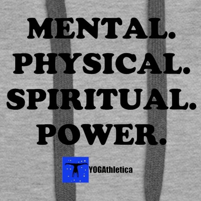 Mental. Physical. Spiritual. Power.