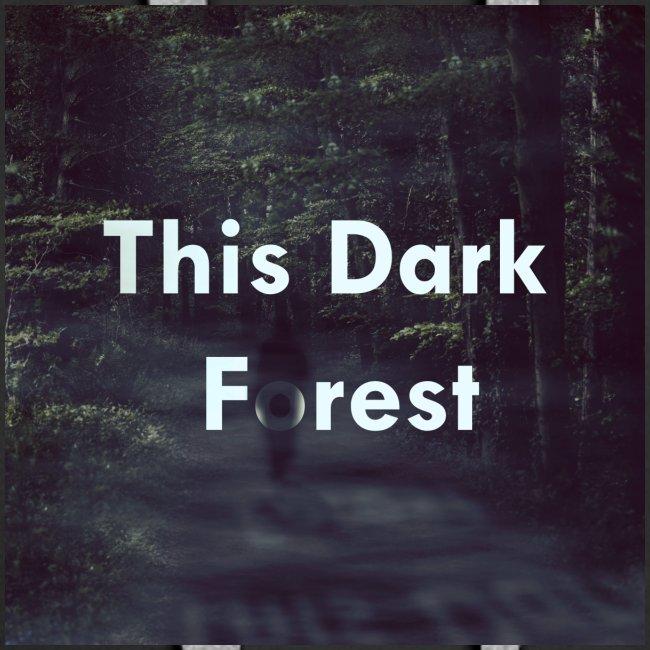 This Dark Forest