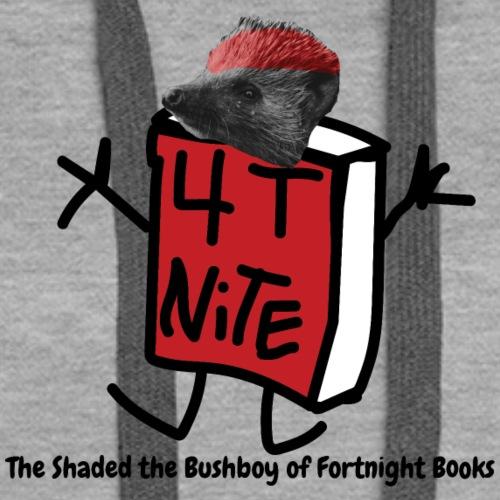 Nite Reading - Shaded the Bushboy Edition - Women's Premium Hoodie