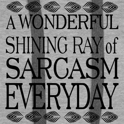 shining ray of sarcasm - Women's Premium Hoodie