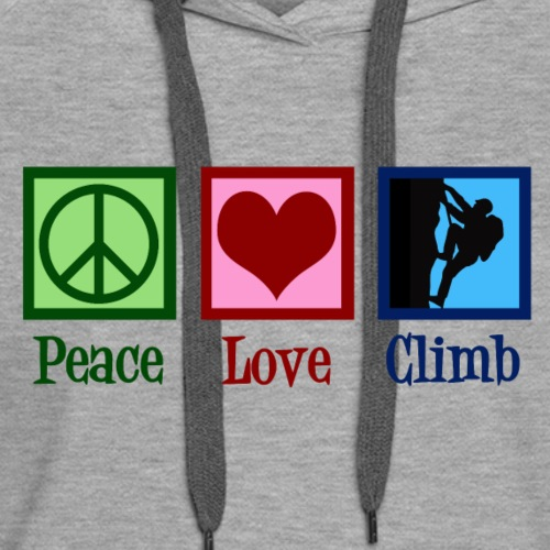 Peace Love Rock Climbing - Women's Premium Hoodie