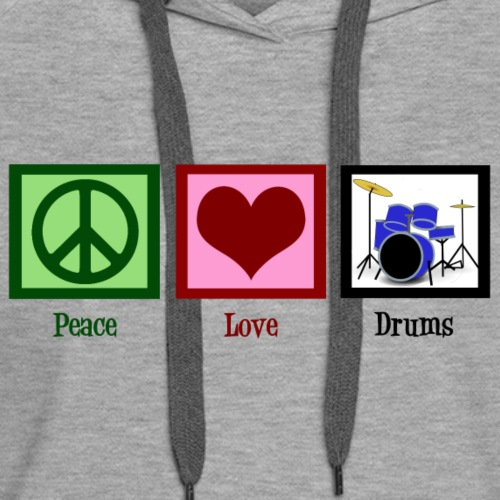 Peace Love Drums - Women's Premium Hoodie