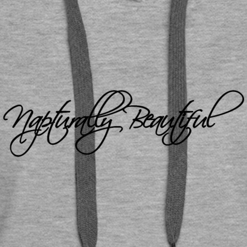 Napturally Beautiful - Women's Premium Hoodie