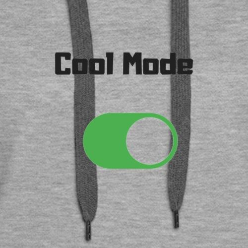 Cool mode - Women's Premium Hoodie