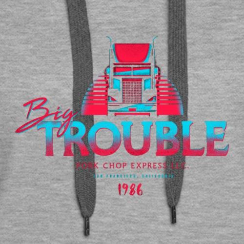Big Trouble Trucking T Shirt - Women's Premium Hoodie