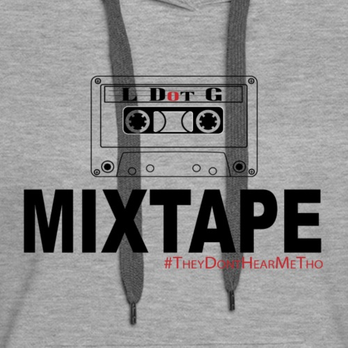 L Dot G The Mixtape - Women's Premium Hoodie