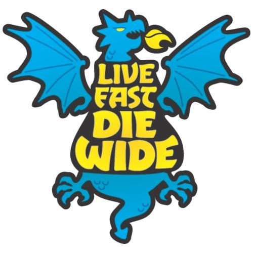 Live Fast Die Wide (blue) - Women's Premium Hoodie