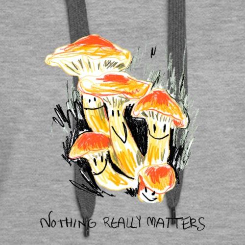 Funny mushrooms / think positive - Women's Premium Hoodie