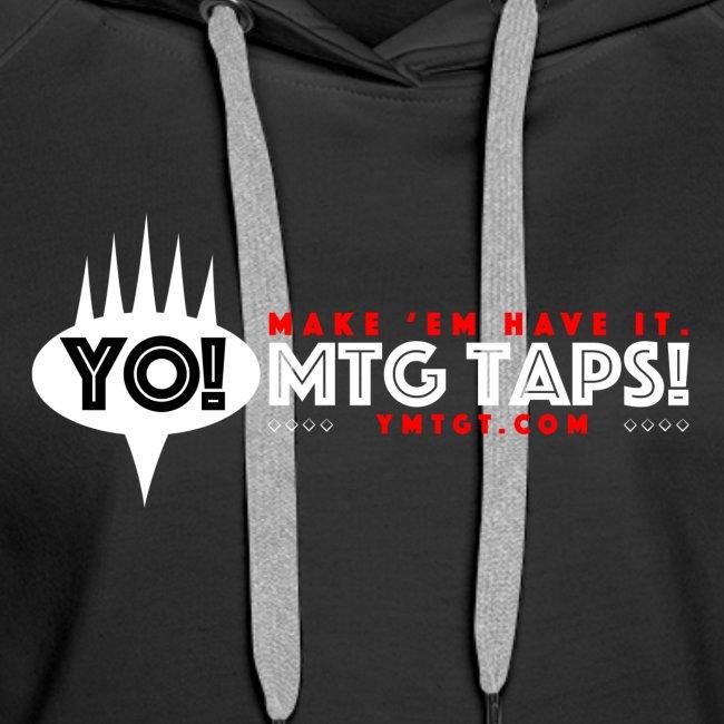YMTGT: Make 'Em Have It!