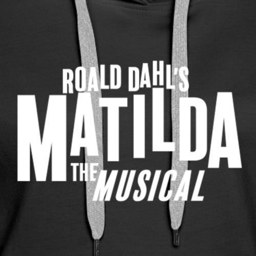 Matilda - Women's Premium Hoodie
