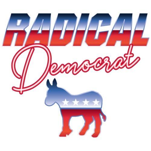 Radical Democrat - Political Retro 80s Fonts - Women's Premium Hoodie