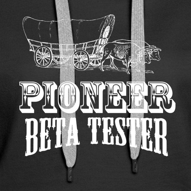 Pioneer Beta Tester