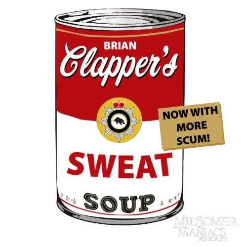 Midsomer Maniacs Podcast - Clapper's Scum Soup 1 - Women's Premium Hoodie