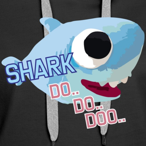 SHARK DO DOO - Women's Premium Hoodie