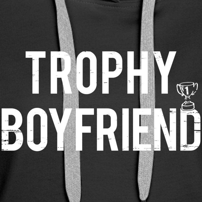 Trophy Boyfriend
