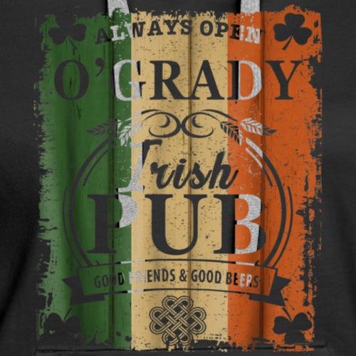O'GRADY Irish Pub Good Friends & Beers Shirt I - Women's Premium Hoodie