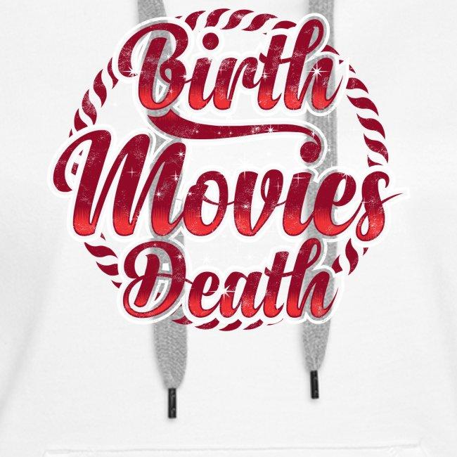 BIRTH MOVIES DEATH