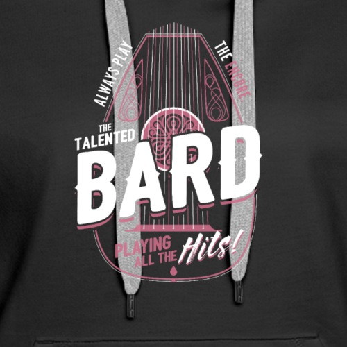 Bard Class Fantasy RPG Gaming - Women's Premium Hoodie