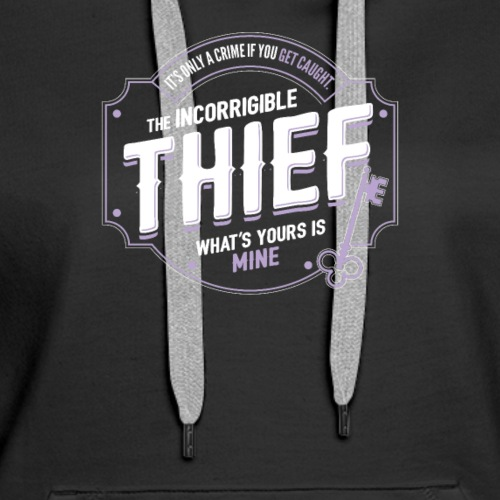 Thief Class Fantasy RPG Gaming - Women's Premium Hoodie