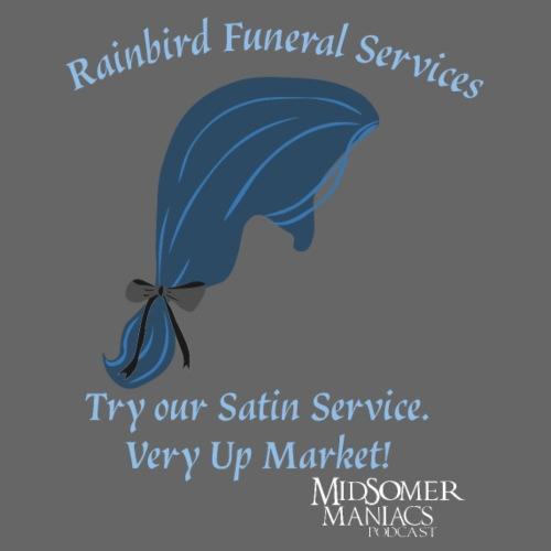 Midsomer Maniacs - Rainbird Funeral Services light - Women's Premium Hoodie