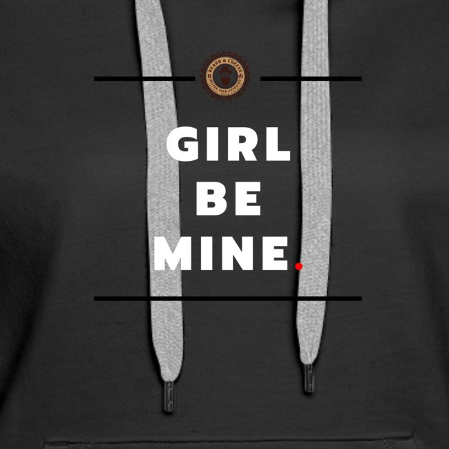 Girl Be Mine
