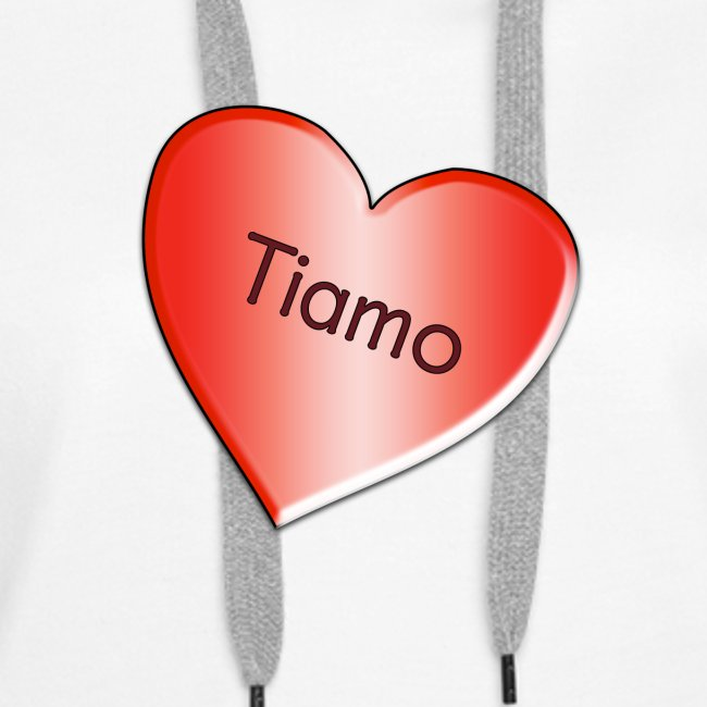 Tiamo I love you