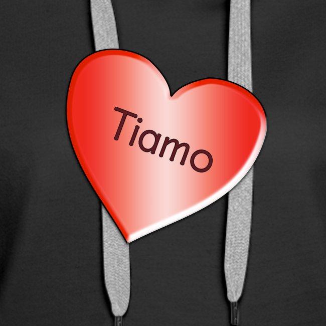 Tiamo I love you