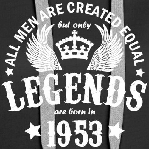 Legends are Born in 1953 - Women's Premium Hoodie