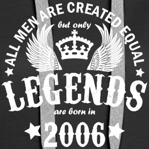 Legends are Born in 2006 - Women's Premium Hoodie