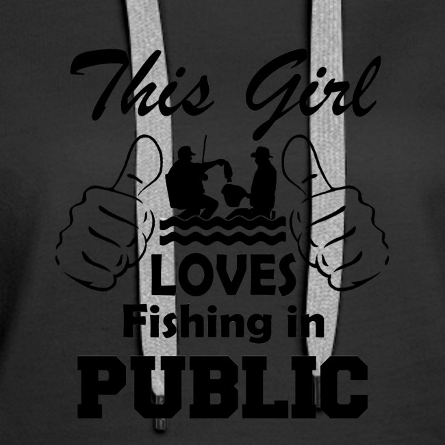 this girl loves fishing in public