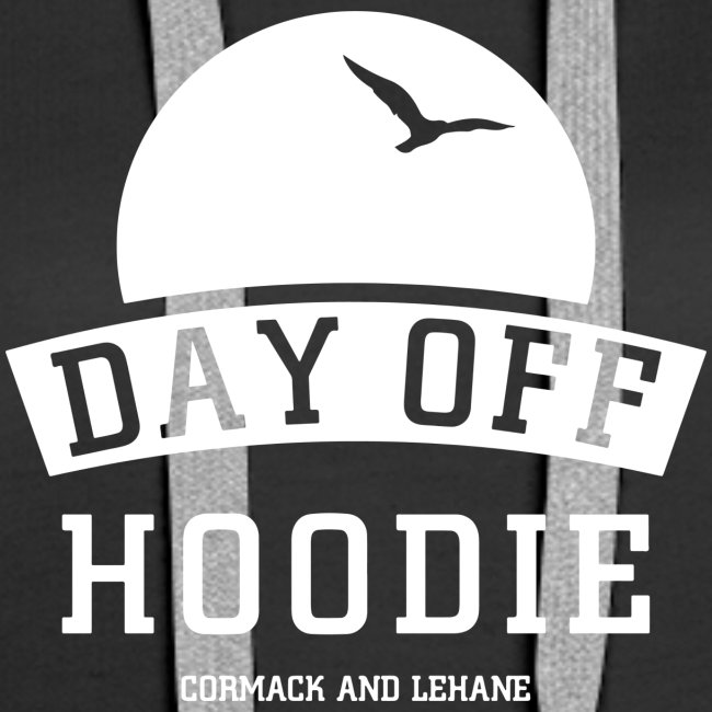Your DAY OFF Hoodie