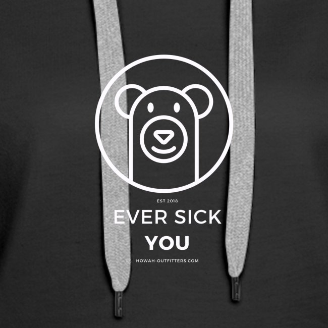 Ever Sick You