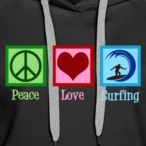 Peace Love Surfing - Women's Premium Hoodie