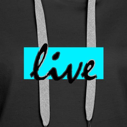 Live Lifestyle Original - Women's Premium Hoodie